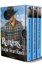 The Rangers of Purple Heart Ranch Volume One ebook by Shanae Johnson