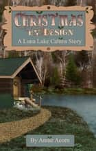 Christmas By Design ebook by Annie Acorn
