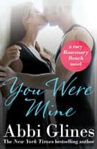 You Were Mine ebook by