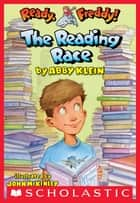 Ready, Freddy! #27: The Reading Race ebook by Abby Klein, John McKinley