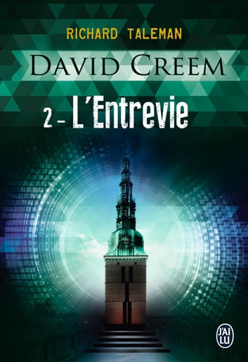 David Creem (Tome 2) - L'Entrevie ebook by Richard Taleman