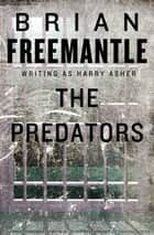 The Predators ebook by Brian Freemantle