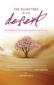 Plum Tree in the Desert ebook by Naomi Reed