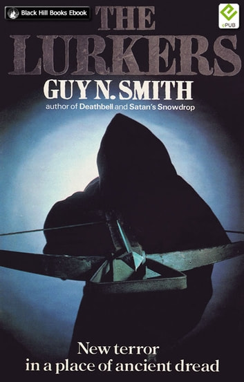The Lurkers eBook by Guy N Smith