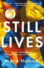Still Lives - The gripping Reese Witherspoon Book Club mystery! ebook by Maria Hummel