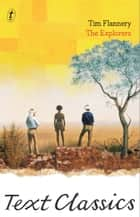 The Explorers - Text Classics ebook by