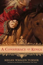 A Conspiracy of Kings ebook by Megan Whalen Turner