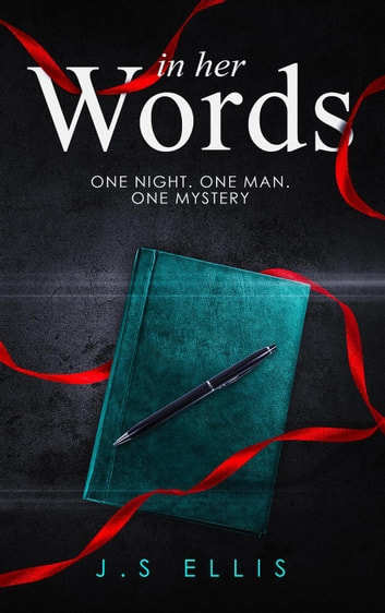 In Her Words ebook by J.S Ellis