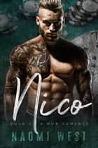 Nico (Book 2) - Esposito Family Mafia, #2 ebook by Naomi West