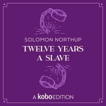 Twelve Years a Slave audiobook by Solomon Northup, James Shippy