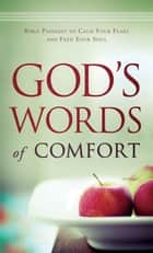 God's Words of Comfort () ebook by Barbara Kois