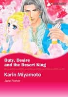 Duty, Desire and the Desert King (Harlequin Comics) - Harlequin Comics ebook by Jane Porter, Karin Miyamoto