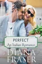 Perfect ebook by Diana Fraser