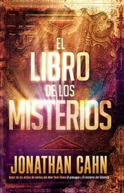 El libro de los misterios / The Book of Mysteries ebook by Jonathan Cahn