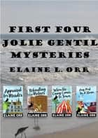 First Four Jolie Gentil Mysteries ebook by