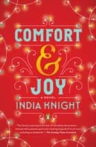 Comfort and Joy ebook by India Knight