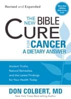 The New Bible Cure for Cancer ebook by M.D. Don Colbert