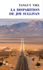 La Disparition de Jim Sullivan ebook by Tanguy Viel