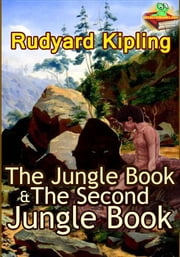 The Jungle Book : The Second Jungle Book (Classic Children's literature) - (With Over 80 Original Illustrations and Audiobook Link) ebook by Rudyard Kipling