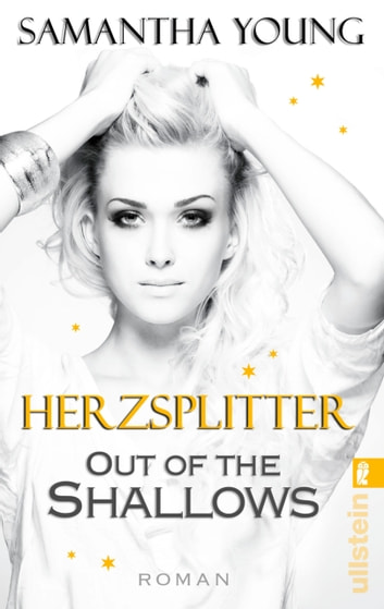 Out of the Shallows - Herzsplitter (Deutsche Ausgabe) ebook by Samantha Young