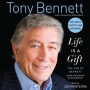 Life is a Gift - The Zen of Bennett audiobook by Tony Bennett