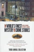 The World's Finest Mystery and Crime Stories: 3 ebook by Ed Gorman