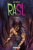 RASL T03 - Maya ebook by Jeff Smith