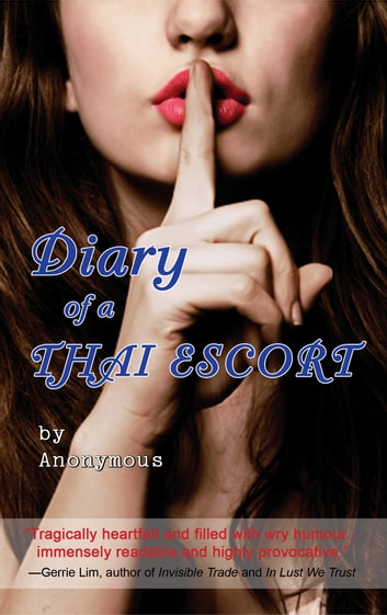 Diary of a Thai Escort ebook by Anonymous