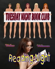 The Tuesday Night Book Club Reading Night ebook by Wallace Williamson