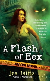 A Flash of Hex ebook by Jes Battis