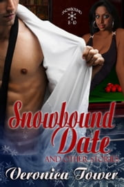 Snowbound Date and Other Stories ebook by Veronica Tower