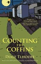 Counting the Coffins eBook by Diale Tlholwe