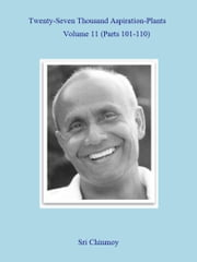 27,000 Aspiration-Plants - Volume 11 ebook by Sri Chinmoy