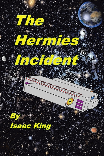 The Hermies Incident ebook by Isaac King