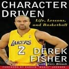 Character Driven ebook by Derek Fisher,Gary Brozek