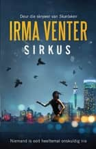 Sirkus eBook by Irma Venter