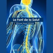 La Font de la Salut audiobook by Vicent Sanz Arnau