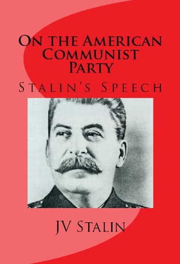 On the American Communist Party ebook by Stalin