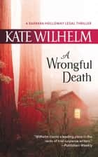 A Wrongful Death ebook by Kate Wilhelm