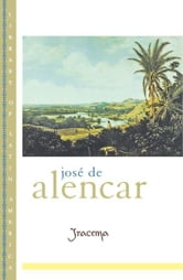 Iracema ebook by Jos? de Alencar
