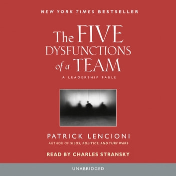 The Five Dysfunctions of a Team - A Leadership Fable audiobook by Patrick Lencioni