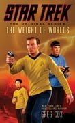 Star Trek: The Original Series: The Weight of Worlds