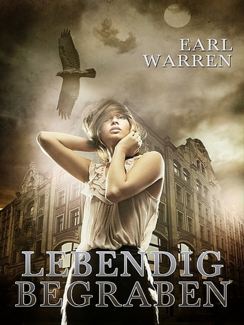 Lebendig begraben ebook by Earl Warren