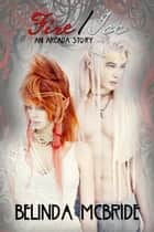 Arcada: Fire/Ice ebook by Belinda McBride