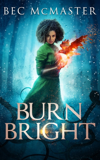 Burn Bright ebook by Bec McMaster
