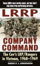 LRRP Company Command ebook by Kregg P. Jorgenson