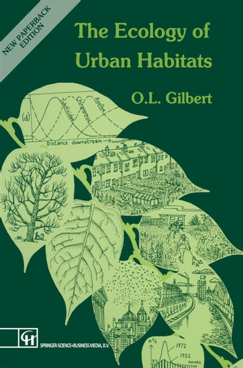 The Ecology of Urban Habitats 電子書 by Oliver L. Gilbert