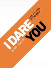 I Dare You ebook by Danforth, William H