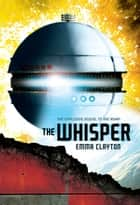 The Whisper ebook by Emma Clayton