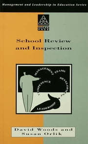 School Review and Inspection ebook by Orlik, Susan,Woods, David